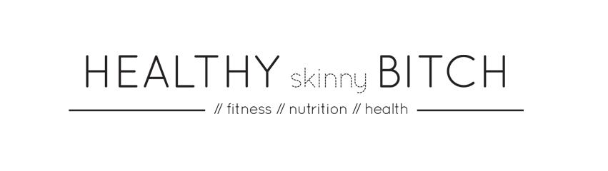 Healthy Skinny Bitch